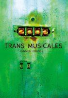 24èmes Rencontres Trans Musicales