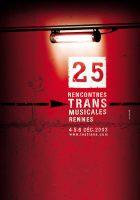 25èmes Rencontres Trans Musicales